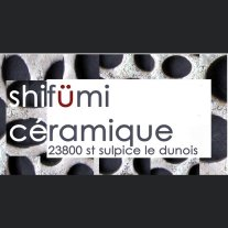 SHIFUMI CERAMIQUE